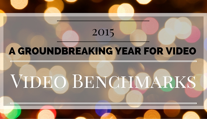 2015: A Groundbreaking Year for Video – Video Benchmarks