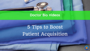 5 Tips to Boost Patient Acquisition