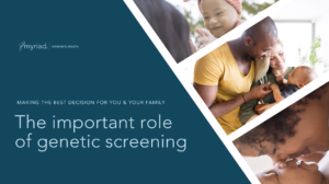 The important role of genetic screening
