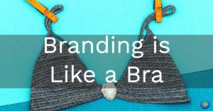 branding-is-like-a-bra-fb