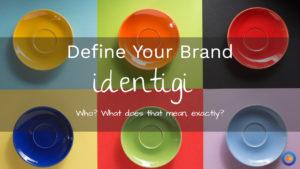 define your brand identigy