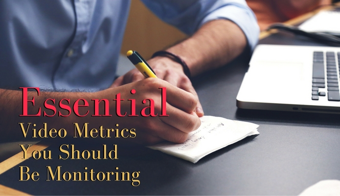 Essential Video Metrics You Should Be Monitoring