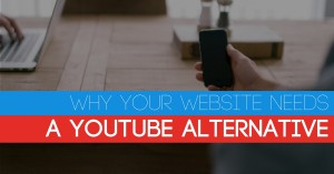 why-your-website-needs-a-youtube-alternative-fb